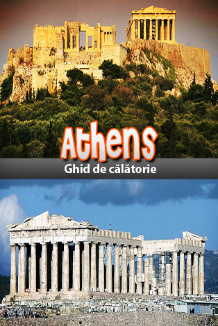 Ghid de calatorie Atena - Grecia