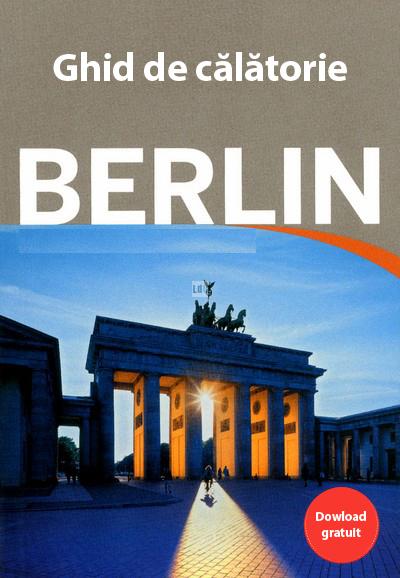 Ghid de calatorie Berlin - Germania